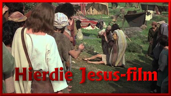 Kyk na 'n gratis aanlyn-fliek oor Jesus. afrikaans jesus film picture