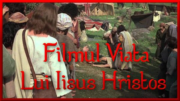 Vizionaţi un film online gratuit despre Iisus. Romanian Jesus film picture.
